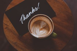 Acknowledgement and Thank You with a coffee